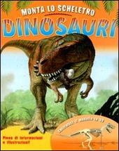 Monta lo scheletro. Dinosauri. Con gadget