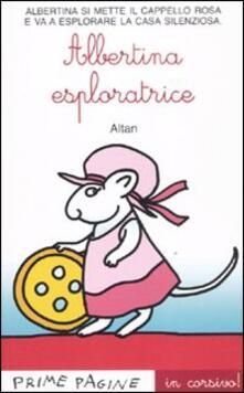 Equilibrifestival.it Albertina esploratrice. Ediz. illustrata Image