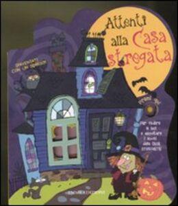 Foto Cover di Attenti alla casa stregata, Libro di  edito da Emme Edizioni