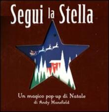 Ipabsantonioabatetrino.it Segui la stella. Libro pop-up Image