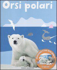 Orsi polari. Con gadget