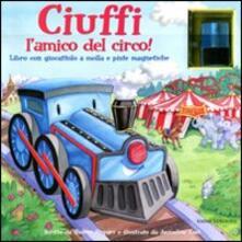 Warholgenova.it Ciuffi l'amico del circo! Con gadget Image