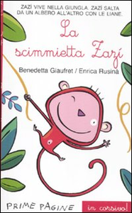 Libro La scimmietta Zazi Benedetta Giaufret , Enrica Rusinà