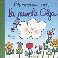 Primavera con la nuvola Olga - Costa Nicoletta - wuz.it