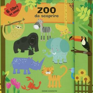 Zoo da scoprire. Ediz. illustrata