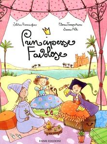 Premioquesti.it Principesse favolose. Ediz. illustrata Image