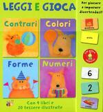 Contrari colori forme numeri. Leggi e gioca. Con gadget