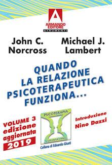 Equilibrifestival.it Quando la relazione psicoterapeutica funziona.... Vol. 3: Ricerche scientifiche a prova di evidenza. Image