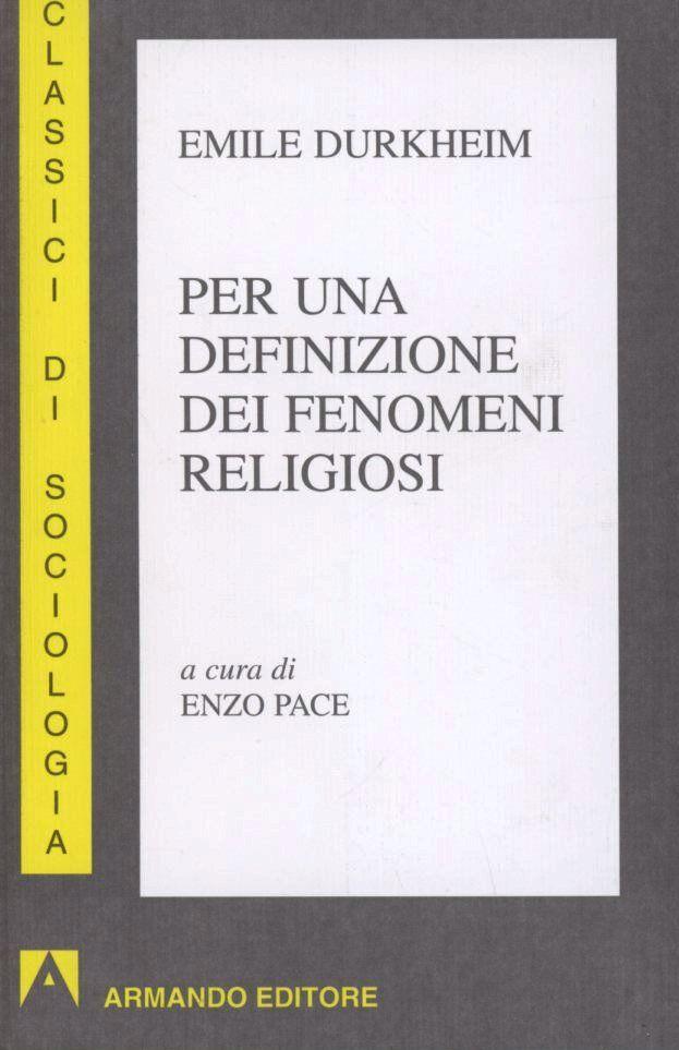 Per una definizione dei fenomeni religiosi