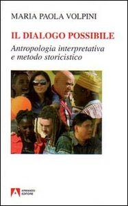 Il dialogo possibile. Antropologia interpretativa e metodo storicistico