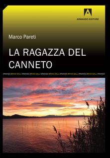 La ragazza del canneto-The girl in the reeds - Marco Pareti - copertina