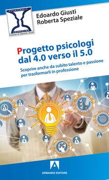 Listadelpopolo.it Progetto psicologi dal 4.0 al 5.0. Scoprire anche da subito talento e passione per trasformarli in professione Image