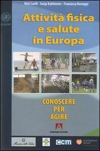 Attività fisica e salute in Europa. Conoscere per agire