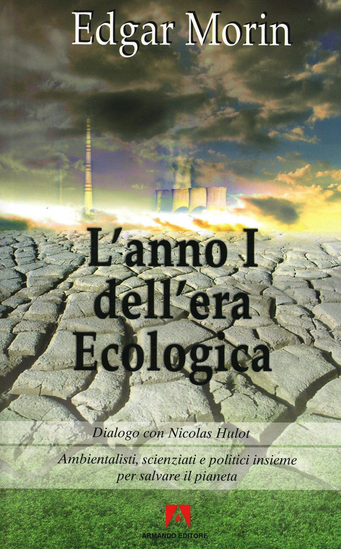 L' anno I dell'era ecologica