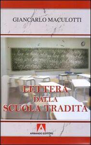 Lettera dalla scuola tradita