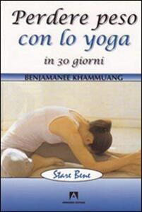 Perdere peso con lo yoga in 30 giorni - Suswanna Ratanasatean - copertina