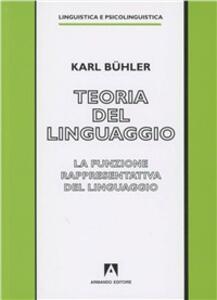 Teoria del linguaggio. La funzione rappresentativa del linguaggio