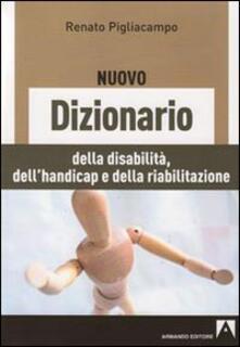 Il nuovo dizionario delle disabilità, dellhandicap e della riabilitazione.pdf