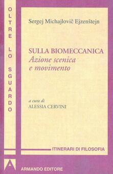Grandtoureventi.it Sulla biomeccanica. Azione scenica e movimento Image