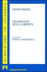 Libro Frammento sulla libertà Georg Simmel