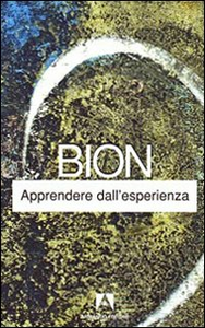 Libro Apprendere dall'esperienza Wilfred R. Bion