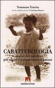 Steamcon.it Caratterologia. L'analisi del carattere per capire i comportamenti umani Image