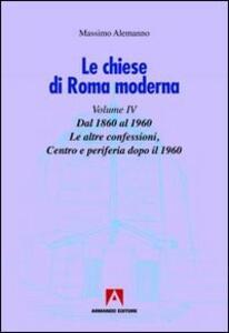 Le chiese di Roma moderna. Vol. 4