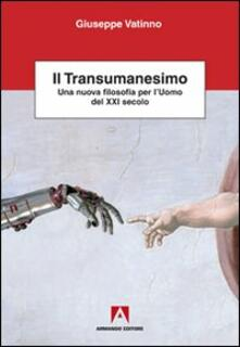 Camfeed.it Il transumanesimo. Una nuova filosofia per l'uomo del XXI secolo Image