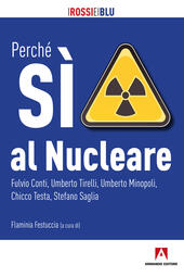 Perché sì al nucleare