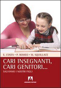 Cari insegnanti, cari genitori... Salviamo i nostri figli