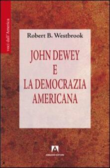 John Dewey e la democrazia americana