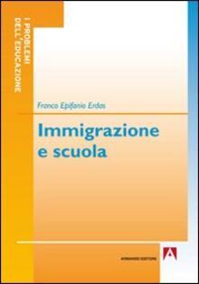 Immigrazione e scuola - Franco E. Erdas - copertina