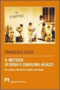 Il metodo di Rosa e Carolina Agazzi. Un valore educativo intatto nel tempo
