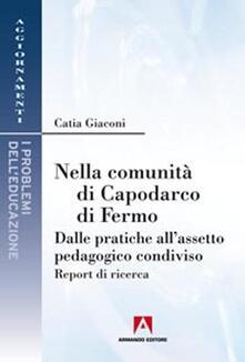 Nella comunità di Capodarco di Fermo. Dalle pratiche allassetto pedagogico condiviso. Report di ricerca.pdf