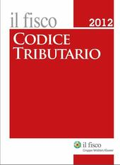 Codice tributario. Il fisco 2012