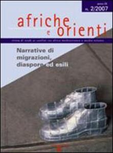 Afriche e Orienti (2007). Vol. 2: Narrative di migrazioni, diaspore ed esili.