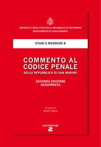 Commento al codice penale della Repubblica di San Marino