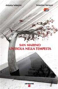 San Marino. Un'isola nella tempesta