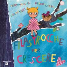Filastrocche per crescere - Raffaella Castagna,Loredana Frescura,Lorenzo Tozzi - copertina