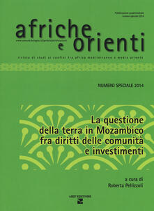 Promoartpalermo.it Afriche e Orienti (2014). Vol. 1: questione della terra in Mozambico fra diritti della comunità e investimenti, La. Image