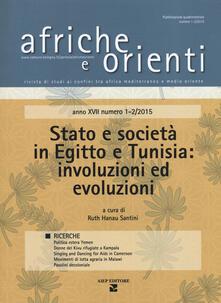 Fondazionesergioperlamusica.it Afriche e Orienti (2015). Vol. 1-2: Stato e società in Egitto e Tunisia: involuzioni ed evoluzioni. Image