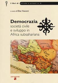 Democrazia, società civile e sviluppo in Africa subsahariana - - wuz.it