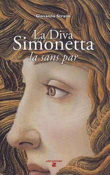 La diva Simonetta. La sans par - Giovanna Strano - copertina
