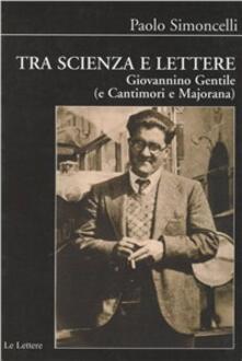 Daddyswing.es Tra scienza e lettere. Giovannino Gentile (e Cantimori e Majorana) Image
