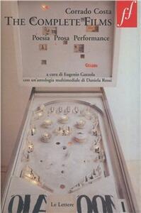 The complete films. Poesia prosa performance. Con DVD - Corrado Costa - copertina