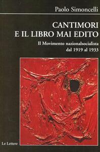 Cantimori e il libro mai edito. Il movimento nazionalsocialista dal 1919 al 1933