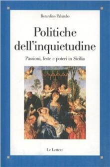 Writersfactory.it Politiche dell'inquietudine. Passione, feste e poteri in Sicilia Image