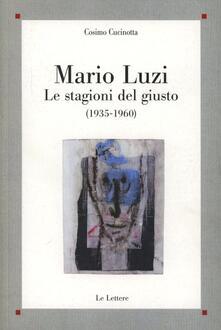 Lpgcsostenible.es Mario Luzi. Le stagioni del giusto (1935-1960) Image