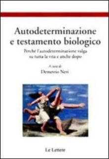 Lpgcsostenible.es Autodeterminazione e testamento biologico. Perché l'autodeterminazione valga su tutta la vita e anche dopo Image
