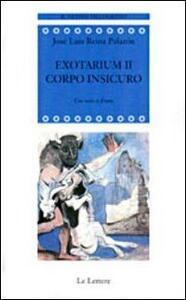 Exotarium II. Corpo insicuro